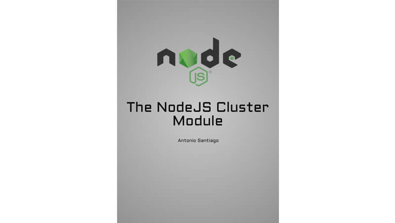 Cover book: The NodeJS Cluster Module
