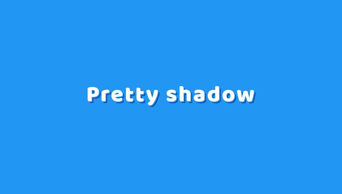 Demo image: Pretty Shadow